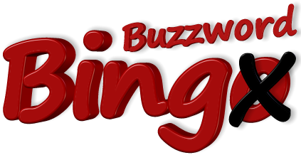 Buzzword Bingo !